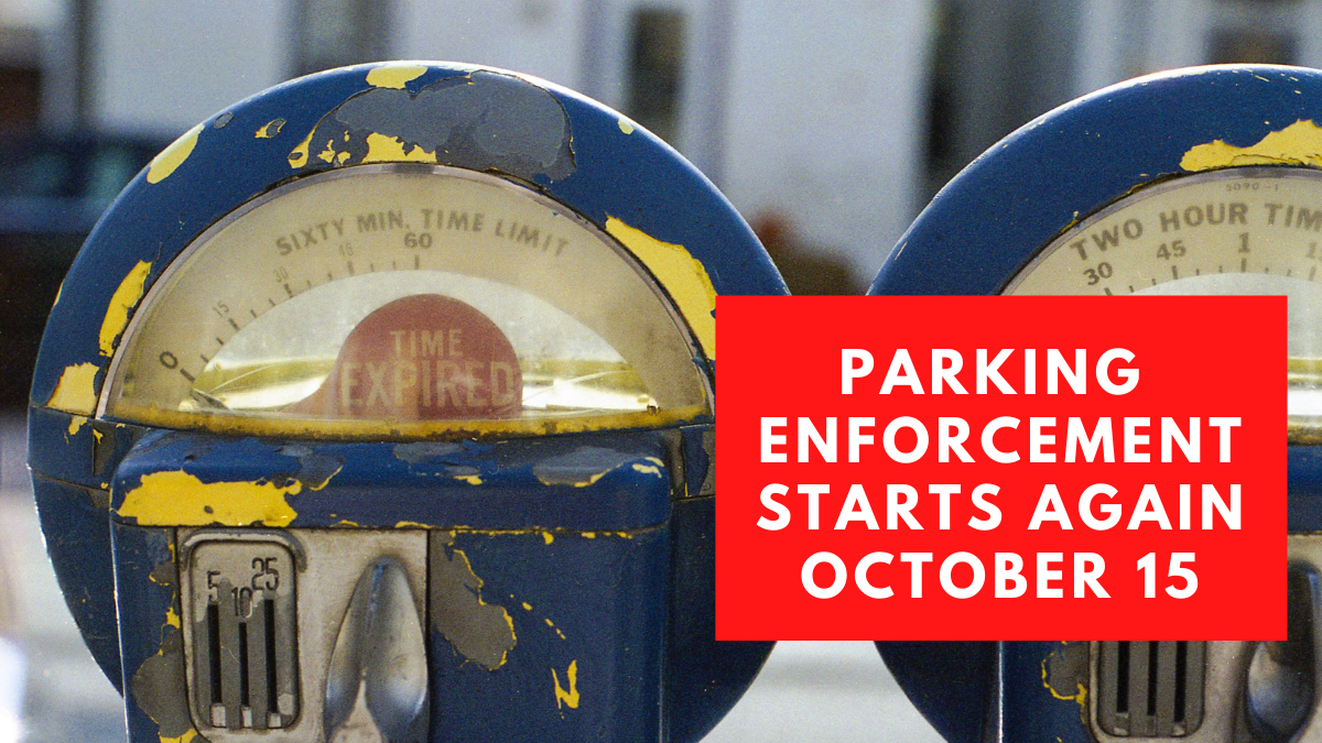 Parking Enforcement Starts Again on 10.15.20
